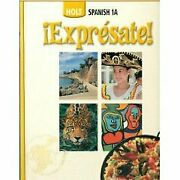 Holt Spanish 1a Expresate By Nancy Humbach And Sylvia Madrigal Velasco Mint