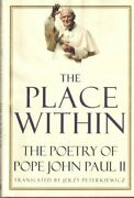 Place Within Poetry Of Pope John Paul Ii By Karol Woytila - Hardcover Excellent