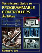 Technicianand039s Guide To Programmable Controllers By Richard A. Cox Mint Condition