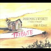 Poor Manand039s Whiskey - Like A River - Cd - Brand New/still Sealed - Rare
