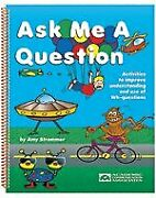 Ask Me A Question By Amy Strommer