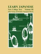 Learn Japanese New College Text. Volume Iii English And By John Young And Kimiko