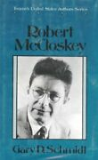 Robert Mccloskey Twayneand039s United States Authors Series By Gary D. Schmidt Vg