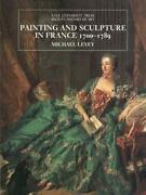 Painting And Sculpture In France 1700-1789 Yale By Michael Levey - Hardcover