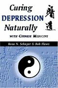 Curing Depression Naturally With Chinese Medicine By Rosa N. Schnyer Mint