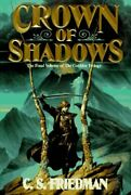 Crown Of Shadows Coldfire By C S Friedman - Hardcover Mint Condition