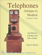 Telephones Antique To Modern By Kate Dooner