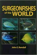 Surgeonfishes Of World Bishop Museum Bulletin In Zoology By John E. Randall