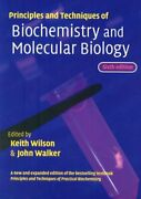 Principles And Techniques Of Biochemistry And Molecular By Keith Wilson And John