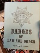 Rare 1987 Badges Of Law And Order 1st Ed Hcdj Hardcover George E Virgines Star