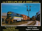 The Chesapeake And Ohio Railway West End- Pm District, By Kevin N. Mint