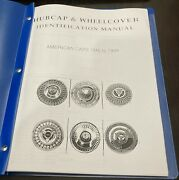 Hubcap And Wheelcover Identification Manual - American Cars 1946 To 1964