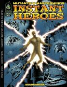 Mutants And Masterminds Instant Superheroes Sourcebook By Michael Hammes And Philip