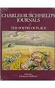 Charles Burchfields Journals The Poetry Of Place - Hardcover
