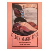 Solder Magic Book By Kay Bain Weiner Stained Glass Instructions And Patterns