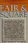 Fair And Square A Collection Of Stories From A Lifetime By John Burton Tigrett Vg