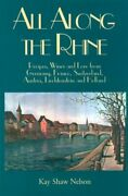 All Along The Rhine Recipes, Wine And Lore From Germany, By Kay Shaw Nelson