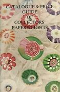 Art Glass Paperweights - Contemporary Ltd. Ed. + Antique Vintage / Book + Values