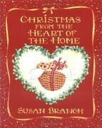 Christmas From The Heart Of The Home By Susan Branch - Hardcover Brand New