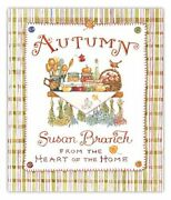 Autumn From The Heart Of The Home, 10th Anniversary By Susan Branch - Hardcover