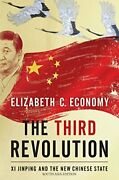 The Third Revolution- Xi Jinping And The Chinese State- By Elizabeth C Economy