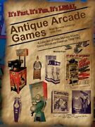 Antique Arcade Games Mike Munves 1939-1962 By Michael Ford