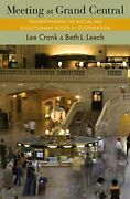 Meeting At Grand Central Understanding The Social And By Lee Cronk And Beth L.