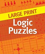 Large Print Logic Puzzles By Various Experts Excellent Condition