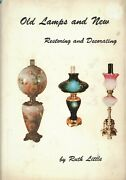 Restoring And Decorating Antique Lamps / Classic Oop Reference Book - Signed