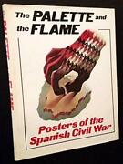 Palette And The Flame Posters Of The Spanish Civil War By John Tisa - Hardcover