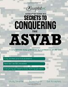 Asvab Study Guide 2013 Secrets To Conquering The Asvab By Regina A. Bradley