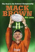 One Heartbeat Ii The Road To The National Championship By Mack Brown And Bill