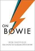 On Bowie By Rob Sheffield - Hardcover Brand New
