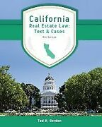 California Real Estate Law Text And Cases By Ted H Gordon Brand New