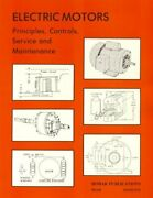 Electric Motors Principles, Controls, Service And By W. Forest Bear