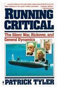 Running Critical The Silent War, Rickover, And General By Patrick Tyler Mint