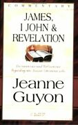 James, 1 John And Revelation Commentaries Commentary By Jeanne Guyon Vg+