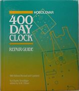 The Horolovar 400-day Clock Repair Guide By Charles Terwilliger - Hardcover