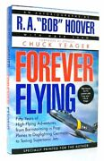 Forever Flying - R.a. Bob Hoover - Hardcover Excellent Condition