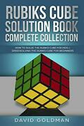 Rubiks Cube Solution Book Complete Collection How To By David Goldman Excellent