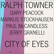 Ralph Towner - City Of Eyes - Cd - Mint Condition - Rare