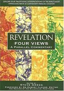 Revelation Four Views A Parallel Commentary By Steve Gregg - Hardcover New