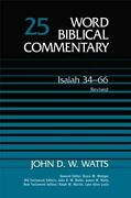 Isaiah 34-66 Revised Word Biblical Commentary By John D. W. Watts - Hardcover