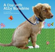A Day With Abby Sunshine Nova Scotia Duck Tolling By Lisa Monson - Hardcover