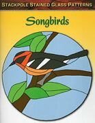 Songbirds Stained Glass Patterns By Sandy Allison Mint Condition