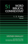 Word Biblical Commentary 1,2,3 John By Stephen Smalley - Hardcover