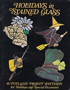 Holidays In Stained Glass 46 Full-size Project Patterns By Phyllis Marks New