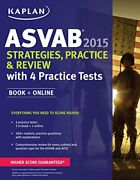 Kaplan Asvab 2015 Strategies, Practice, And Review With 4 Brand New