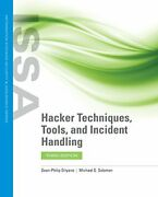 Hacker Techniques, Tools, And Incident Handling By Sean-philip Oriyano And Michael