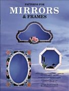 Mirrors And Frames - 27 Patterns For Stained Glass Mirrors By Randy Wardell And Judy